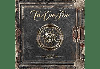 To Die For - Cult (Ltd.Digipak)  - (CD)