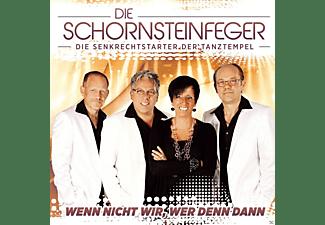 Die Schornsteinfeger - Wenn Nicht Wir, Wer Denn Dann  - (CD)