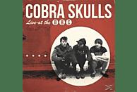 Cobra Skulls - Live At The Bbc [Vinyl]