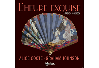 Alice Coote, Graham Johnson - L'heure Exquise-A French Songbook - (CD)