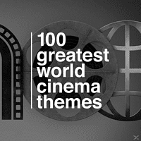 VARIOUS - 100 Greatest World Cinema Themes - [CD]