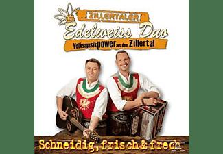 Zillertaler Edelweiss Duo - Schneidig,frisch & frech  - (CD)
