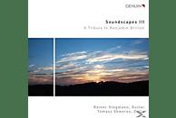 Rainer Stegmann - Soundscapes III - A Tribute To Benjamin Britten [CD]