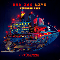 Dub Inc - Paradise Tour - At L' Olympia (Live) [CD + Bonus-CD]