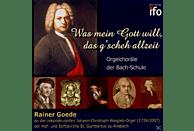 Rainer Goede - Orgelchoräle der Bach-Schule [CD]