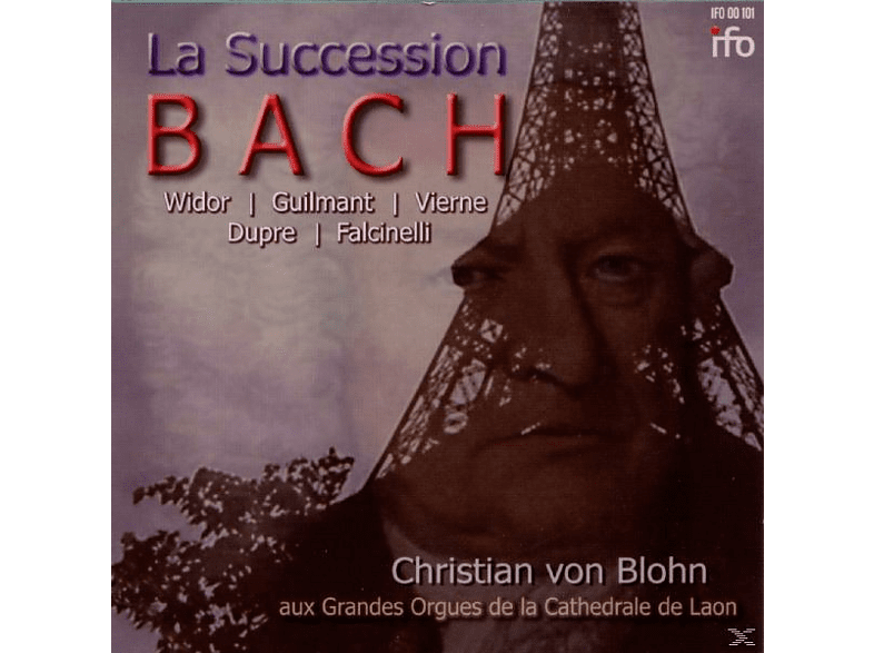 Christian Von Blohn - La Succession Bach [CD]