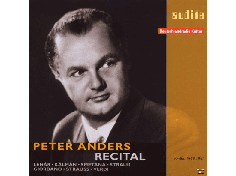 F. Fricsay, Riasso, P. Anders, A. Schlemm, B. Mira, Anders,Peter/Schlemm,A./Mira,B./Riasso/Fricsay,F. - Peter Anders Recital [CD]