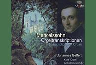 Johannes Geffert - Mendelssohn Orgeltranskriptionen [CD]