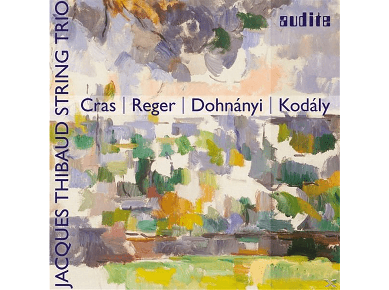 Jaques String Trio Thibaud - Cras-Reger-Dohnanyi-Kodaly [CD]