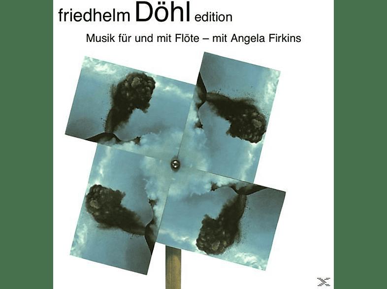 Angela Firkins, Janna Ruck, Christian Ruvolo, Troels Svane - Friedhelm Döhl Edition Vol.16-musik Für Flöte [CD]