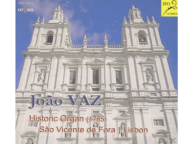 Joao Vaz - Historic Organ Sao Vicente de Fora [CD]