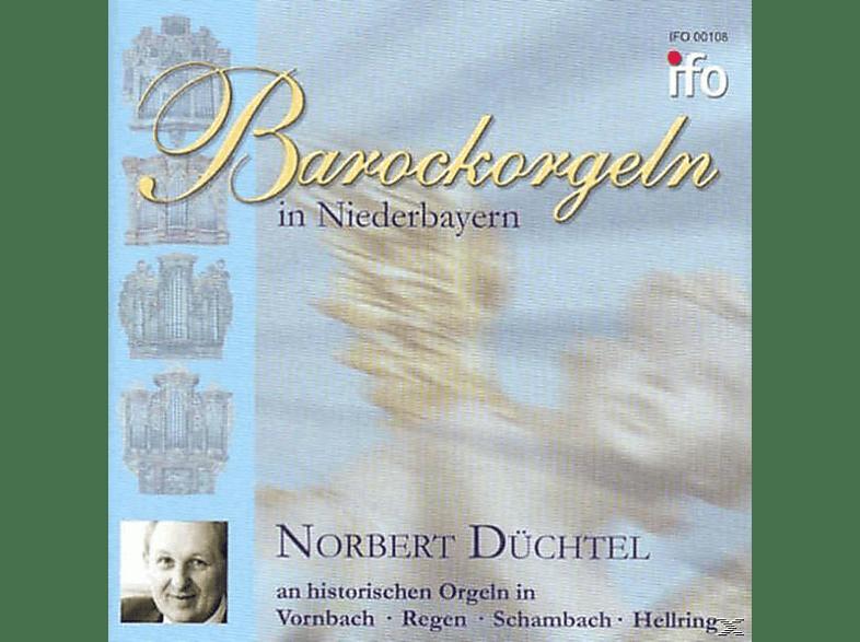 Düchtel Norbert - Barockorgeln In Niederbayern [CD]