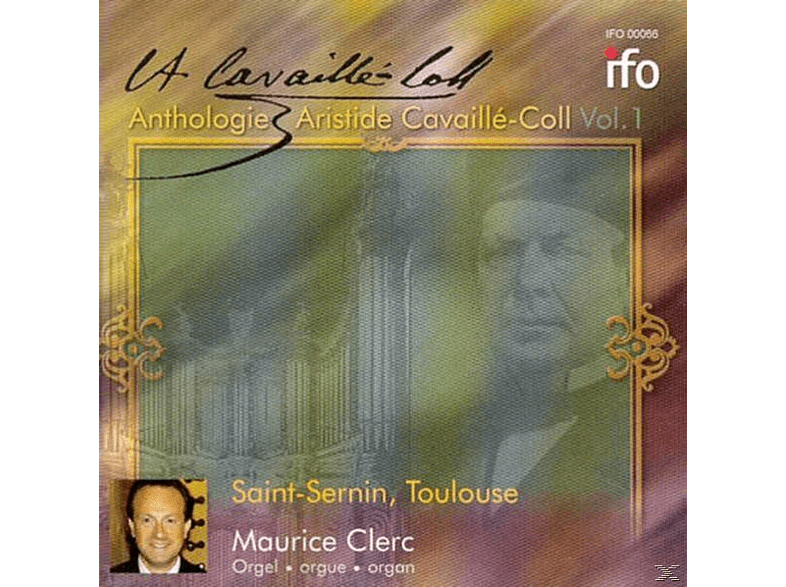 Maurice Clerc - Anth.Aristide Cavaille-Coll Vol.1 [CD]