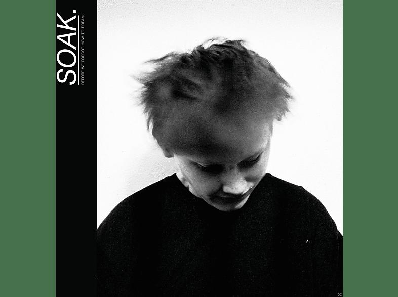 Soak - Before We Forgot How To Dream [CD]