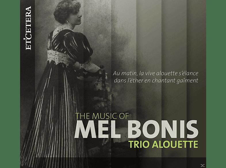 Trio Alouette - The Music Of Mel Bonis [CD]