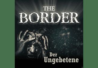 Oliver Doering - The Border Teil 3-Der Ungebetene  - (CD)