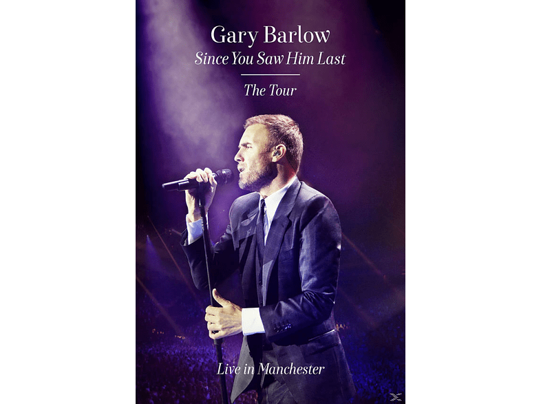Gary Barlow - Since You Saw Him Last [DVD]