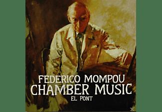 Federico Mompou - CHAMBER MUSIC EL PONT  - (CD)