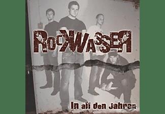 Rockwasser - In All Den Jahren (Re-Release)  - (CD)