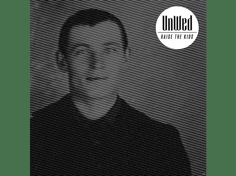 Unwed - Raise The Kids [CD]