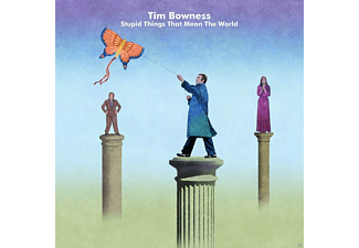 Tim Bowness - Stupid Things That Mean The World (Ltd.Edt.) - (CD)