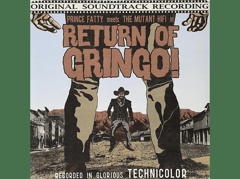 Prince Fatty, Mutant Hi-fi - RETURN OF GRINGO! [Vinyl]