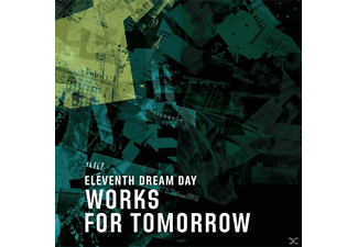 Eleventh Dream Day - Works For Tomorrow  - (CD)