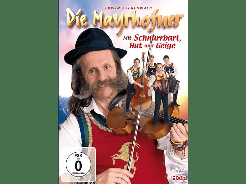 Die Mayrhofner - Mit Schnurrbart, Hut Und Geige [DVD]