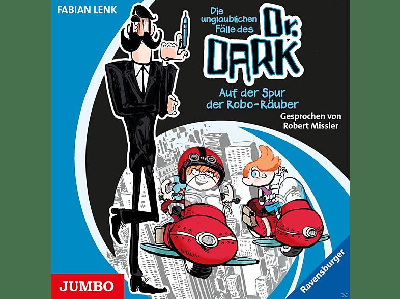 Fabian Lenk - Die unglaublichen Fälle des Dr. Dark - Auf der Spur der Robo-Räuber - (CD)