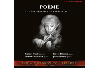 VARIOUS, Lydia Mordkovitch, Julian Milford, Gabriel Woolf, Marina Gusak-Grin, Clifford Benson - Poeme-The Artistry Of Lydia Mordkovitch - (CD)