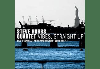 Steve/quartet Hobbs - Vibes Straight Up  - (CD)