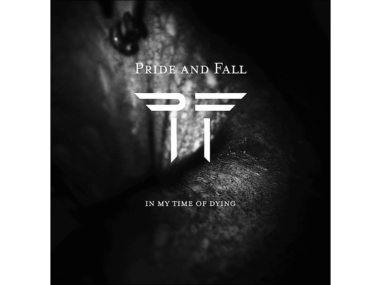 Pride  Fall - In My Time Of Dying [CD]