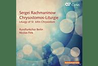 Rundfunkchor Berlin - Die Liturgie des Hl.Chrysostomos [CD]