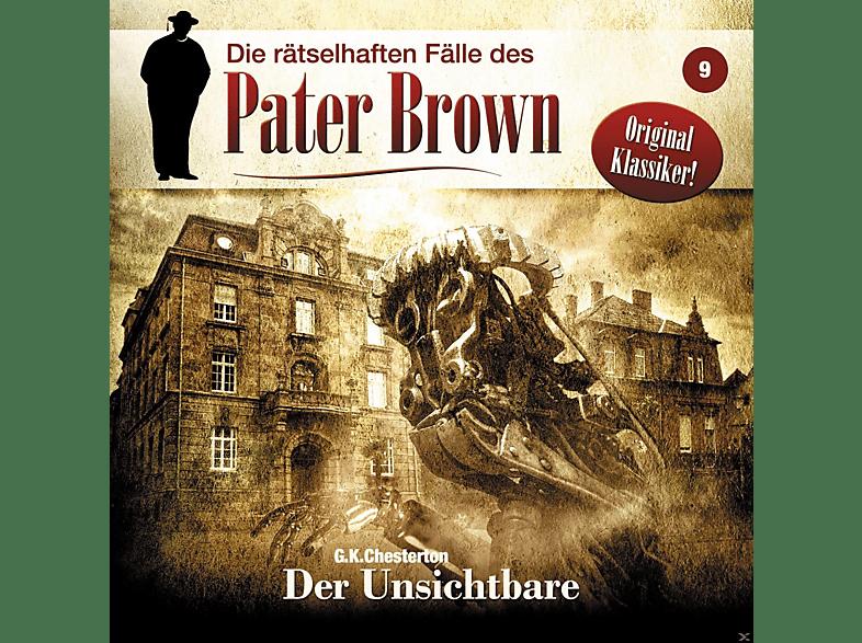 Pater Brown - Die rätselhaften Fälle des PATER BROWN 9: Der Unsichtbare - (CD)