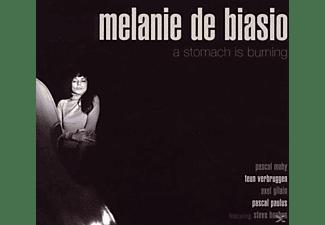 Melanie De Biasion - A STOMACH IS BURNING  - (CD)