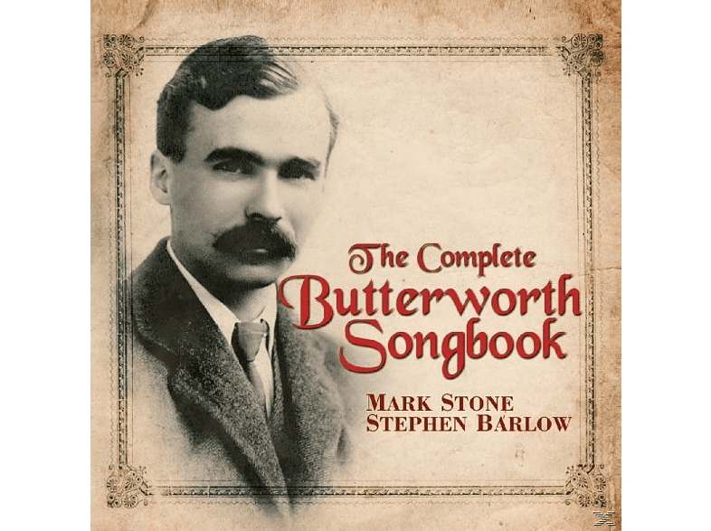 STONE/BARLOW - The Complete Butterworth Songbook [CD]