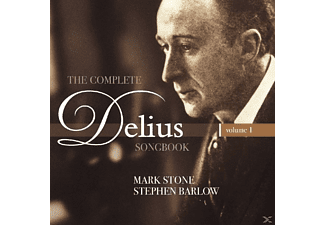 Mark Stone, Stephen Barlow - Complete Delius Songbook,Vol.1 - (CD)