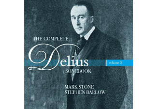 Mark Stone, Stephen Barlow - Complete Delius Songbook Vol.2 - (CD)