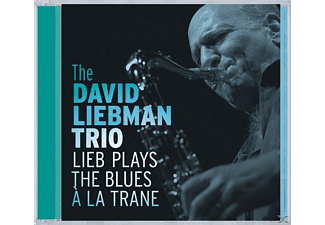 David Trio Liebman - Lieb Plays The Blues A La Trane  - (CD)