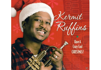 Kermit Ruffins - Have A Crazy Cool Christmas!  - (CD)