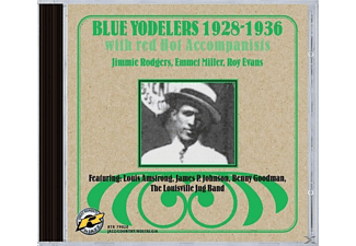 RED HOT ACC., Jimmie Ro Blue Yodelers With Red Hot Accompanists - Blue Yodelers 1928-1936  - (CD)