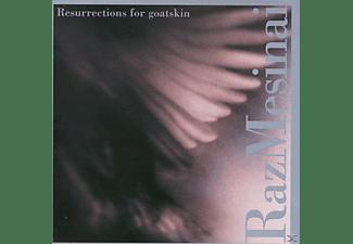 Raz Mesinai - Resurrections For Goatskin  - (CD)