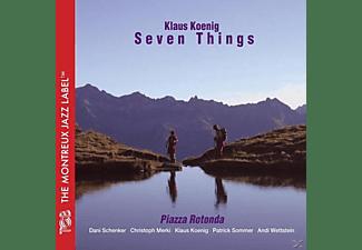 Klaus König Seven Things - Piazza Rotonda  - (CD)