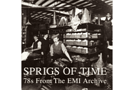 VARIOUS - SPRIGS OF TIME - 78S FROM THE EMI ARCHIVE [Vinyl]