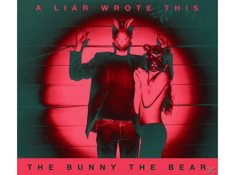 The Bunny The Bear - A Liar Wrote This [CD]