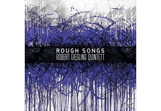 Robert Giegling Quintett - Rough Songs  - (CD)