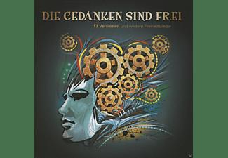 VARIOUS - Die Gedanken Sind Frei - 13 Versionen Und Weitere Freiheitslieder  - (CD)
