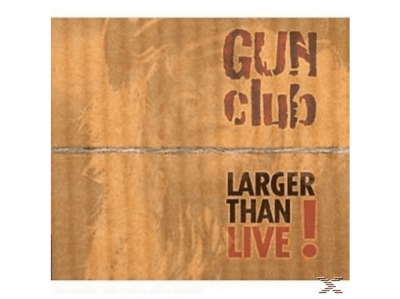 The Gun Club - Larger Than Live [CD]