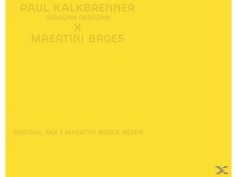 Paul Kalkbrenner - Gebrünn Gebrünn (Maertini Broes Remix) [LP + Download]