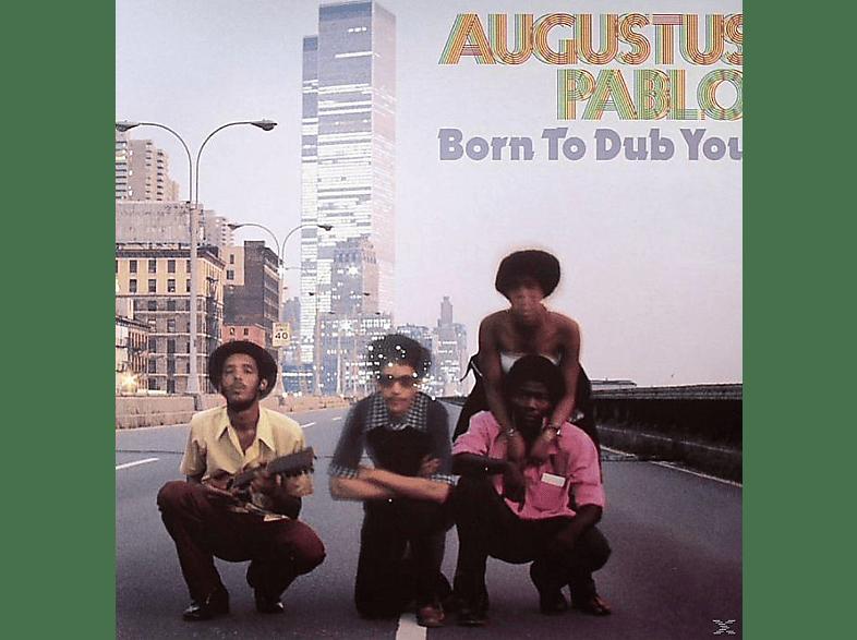 Augustus Pablo - Born To Dub You [Vinyl]